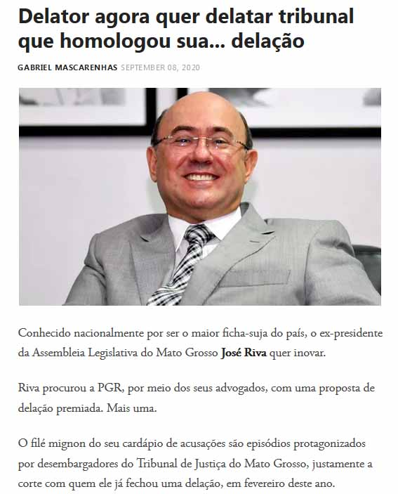 Jornal O Globo diz que Riva quer delatar magistrados de MT